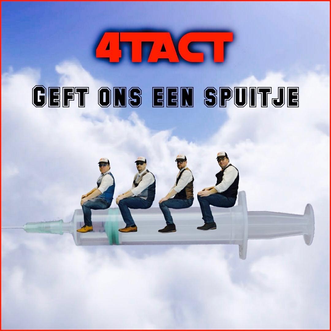 4TACT lanceert nieuwe single 'Geft ons een spuitje'